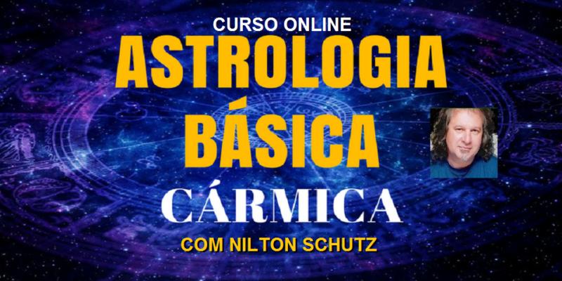 Curso Online Astrologia Cármica – Básica – Nilton Schutz