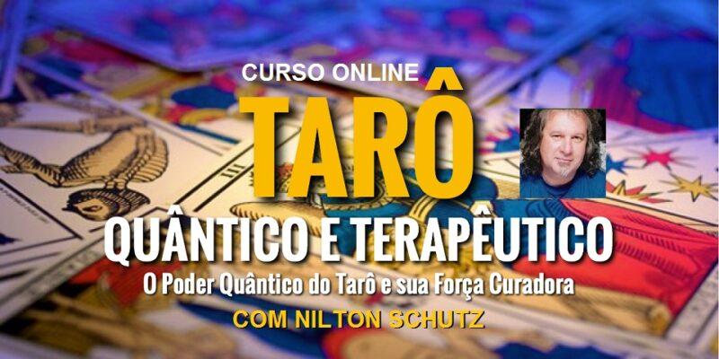 Curso Online Tarô Quântico e Terapêutico – com Nilton Schutz