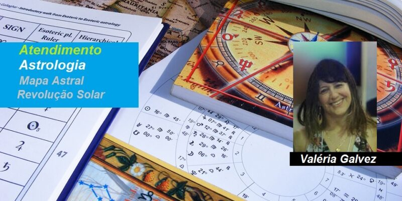 Atendimento Astrologia – Mapa Astral – Valéria Galvez – Online