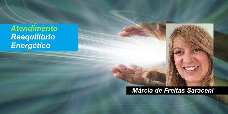 Atendimento Reequilíbrio Energético – Márcia de Freitas Saraceni – à Distância