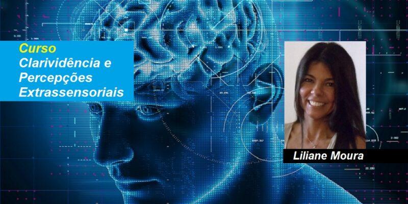 Curso Clarividência e Percepções Extrassensoriais – Liliane Moura – Online