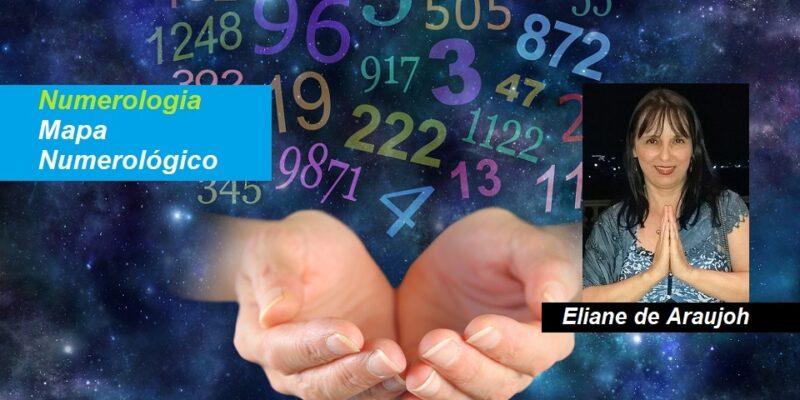Mapa Numerológico – Eliane de Araujoh – Arquivo Digital Personalizado
