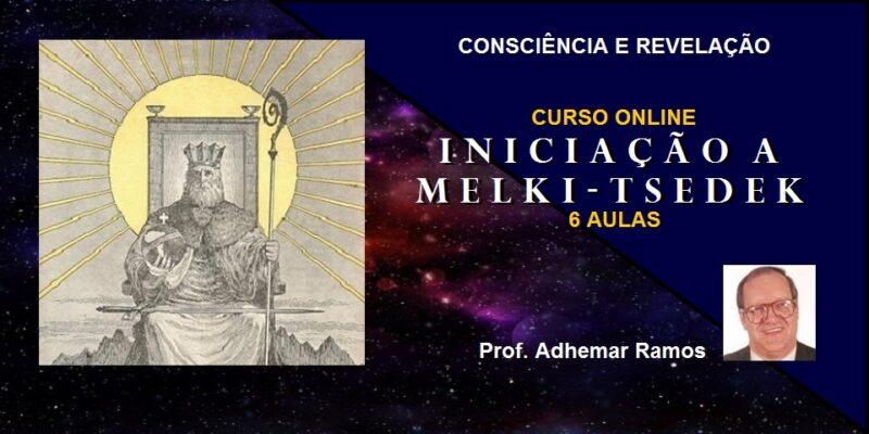 Curso Online Iniciação a Melki-Tsedek – Prof. Adhemar Ramos