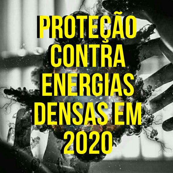 Proteção contra energias densas em 2020