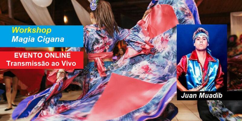 Workshop Online Magia Cigana – Juan Muadib – Transmissão ao Vivo