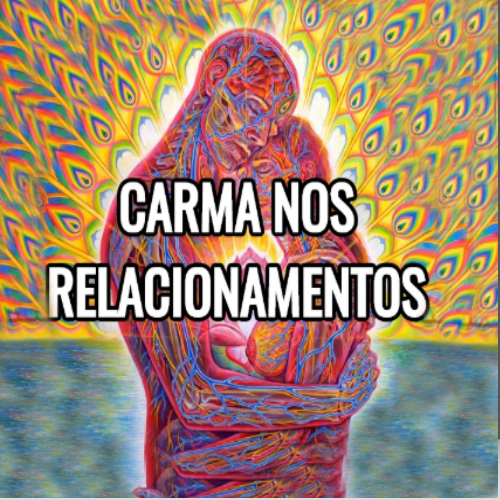 Palestra Online Carma nos Relacionamentos