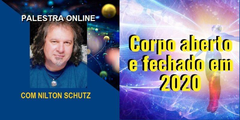 Palestra Online Corpo Aberto e Fechado em 2020 – Nilton Schutz