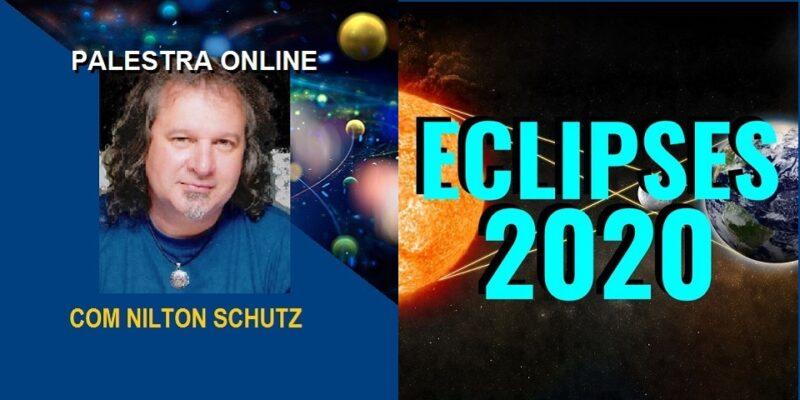 Palestra Online Eclipses 2020 – 6 Momentos Especiais no Ano – Nilton Schutz