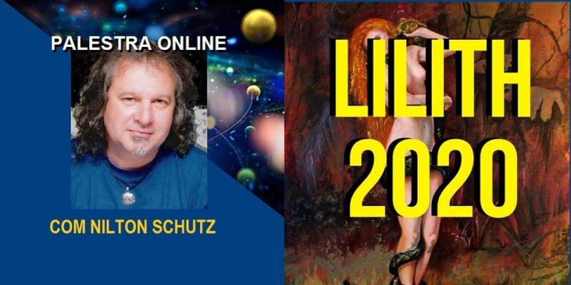 Palestra Online Lilith 2020 – Início de Ciclo – Prisão ou Libertação – Nilton Schutz