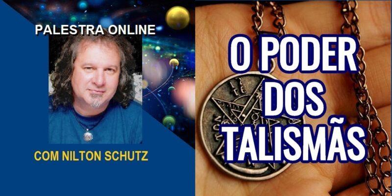 Palestra Online O Poder dos Talismãs – Criação e Uso – Nilton Schutz