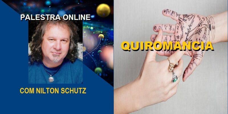 Palestra Online Quiromancia – A Arte de Ler as Mãos – Nilton Schutz