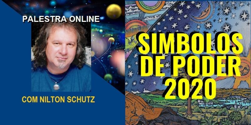 Palestra Online Símbolos de Poder 2020 – Ano do Sol – Nilton Schutz