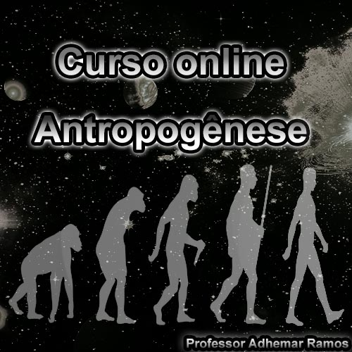 Curso Online Antropogênese – 16 aulas