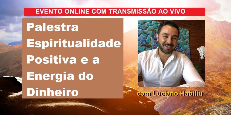 Palestra Online Espiritualidade Positiva e Energia