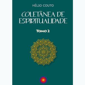 Coletânea De Espiritualidade - Tomo 2