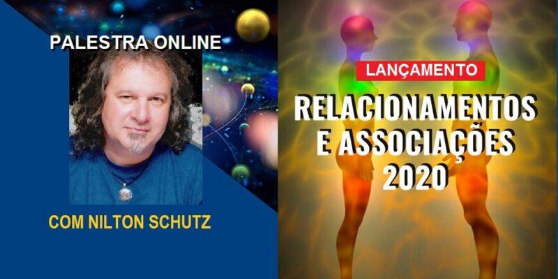 Palestra Online Relacionamentos e Associações 2020 – Nilton Schutz