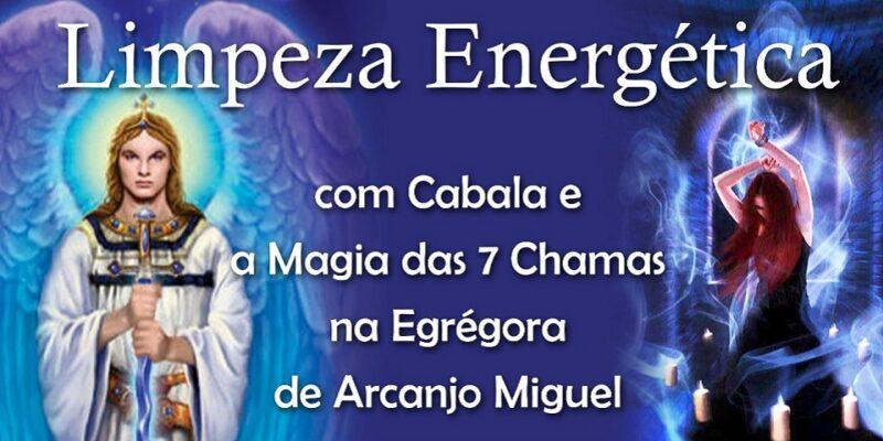 Limpeza Energética com Cabala e a Magia das 7 Chamas na Egrégora do Arcanjo Miguel – Márcia de Freitas Saraceni