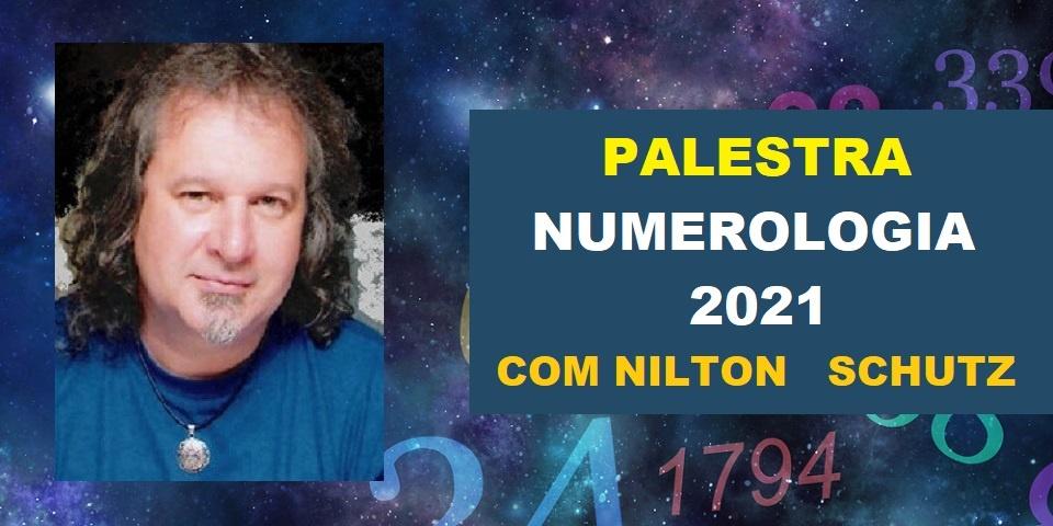Palestra Numerologia 2021 Nilton Schutz