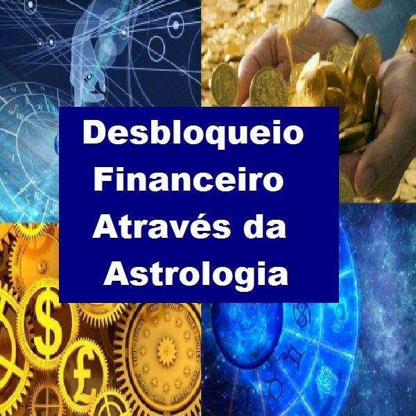 Palestra Online Desbloqueio Financeiro Através da Astrologia