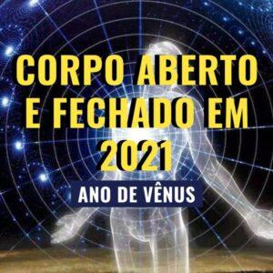 Palestra Online: Corpo aberto e fechado em 2021 - Astrologia