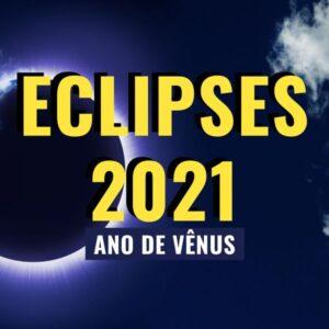 Palestra Online: Eclipses 2021 - 4 Momentos de Poder
